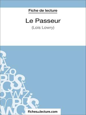 cover image of Le Passeur de Lois Lowry (Fiche de lecture)
