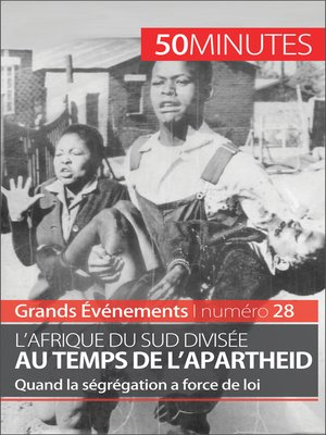 cover image of L'Afrique du Sud divisée au temps de l'apartheid
