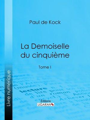 cover image of La Demoiselle du cinquième, Tome 1