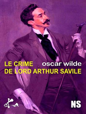 cover image of Le crime de Lord Arthur Saville
