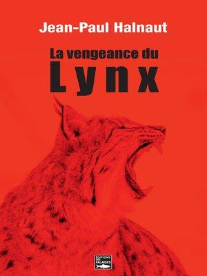 cover image of La vengeance du Lynx