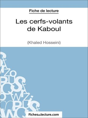 cover image of Les cerfs-volants de Kaboul--Khaled Hosseini (Fiche de lecture)