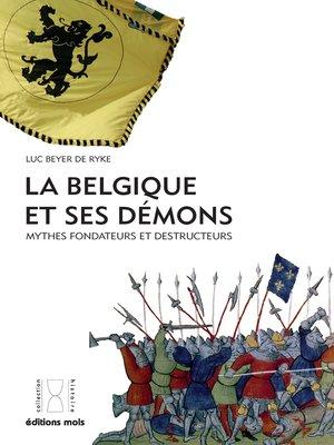 cover image of La Belgique et ses démons