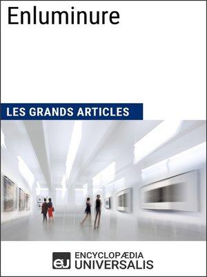 cover image of Enluminure (Les Grands Articles)