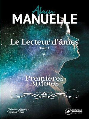 cover image of Le Lecteur d'âmes--Tome 1