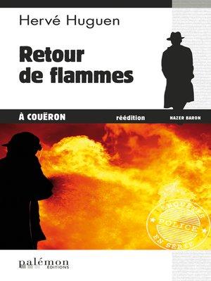 cover image of Retour de flammes à Coueron
