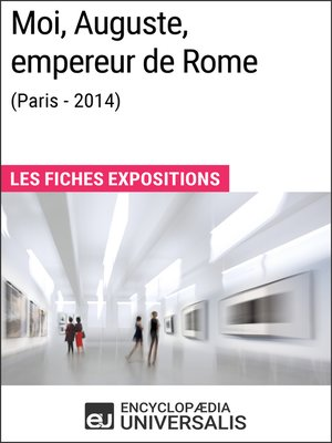 cover image of Moi, Auguste, empereur de Rome (Paris-2014)