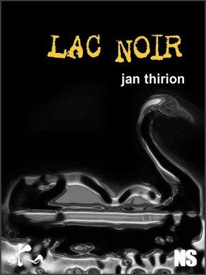 cover image of Lac noir
