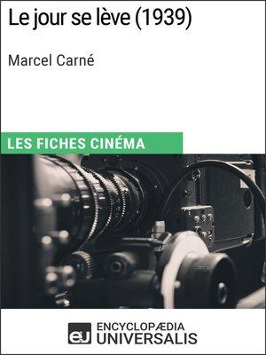cover image of Le jour se lève de Marcel Carné