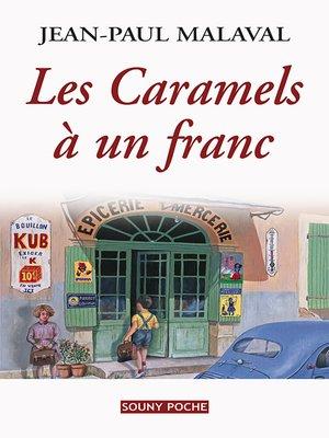 cover image of Les Caramels à un franc