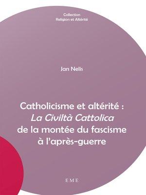 cover image of Catholicisme et altérité