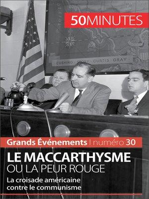 cover image of Le maccarthysme ou la peur Rouge