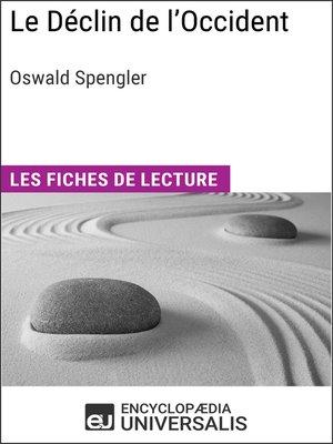 cover image of Le Déclin de l'Occident d'Oswald Spengler