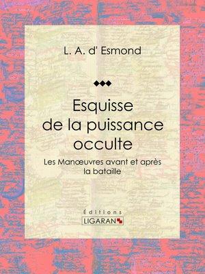 cover image of Esquisse de la puissance occulte