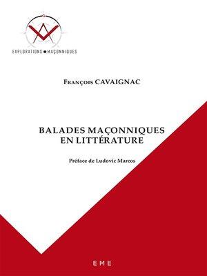 cover image of Balades maçonniques en littérature
