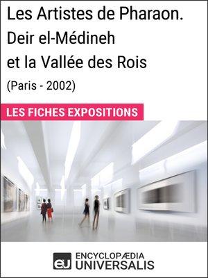 cover image of Les Artistes de Pharaon. Deir el-Médineh et la Vallée des Rois (Paris--2002)