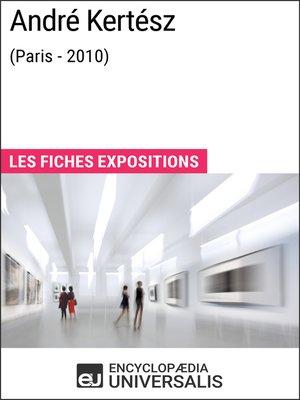 cover image of André Kertész (Paris--2010)