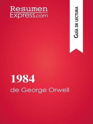 cover image of 1984 de George Orwell (Guía de lectura)