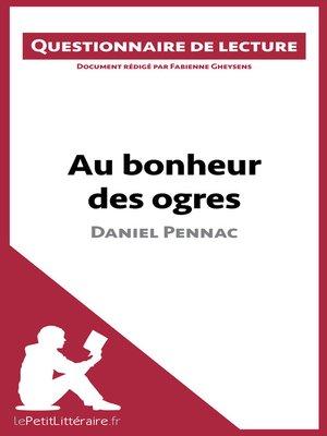 cover image of Au bonheur des ogres de Daniel Pennac
