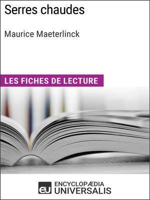 cover image of Serres chaudes de Maurice Maeterlinck