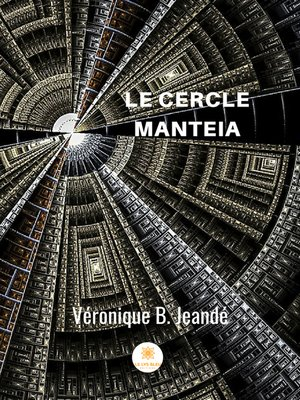 cover image of Le cercle Manteia