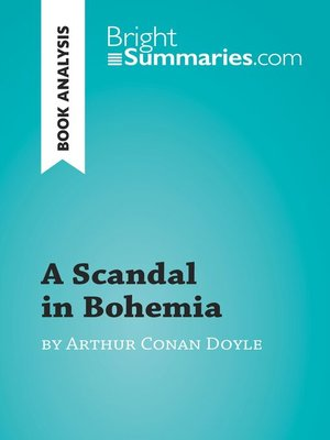 cover image of A Scandal in Bohemia by Arthur Conan Doyle (Book Analysis)