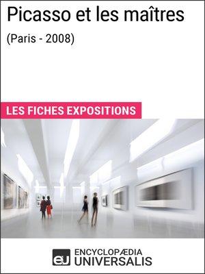 cover image of Picasso et les maîtres (Paris--2008)