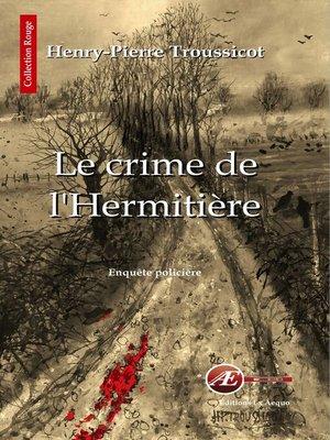 cover image of Le crime de l'Hermitière