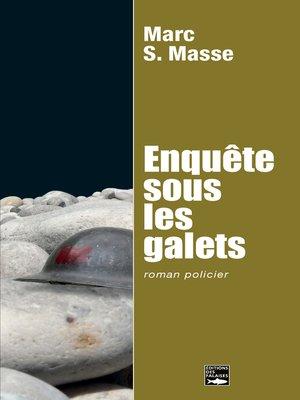 cover image of Enquête sous les galets