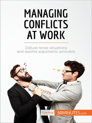 cover image of Managing Conflicts at Work