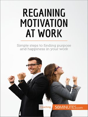cover image of Regaining Motivation at Work