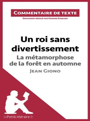 cover image of Un roi sans divertissement de Jean Giono--La métamorphose de la forêt en automne