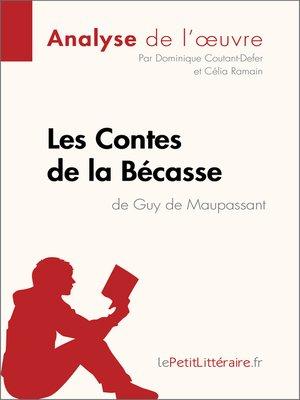 cover image of Contes de la Bécasse de Guy de Maupassant (Analyse de l'oeuvre)