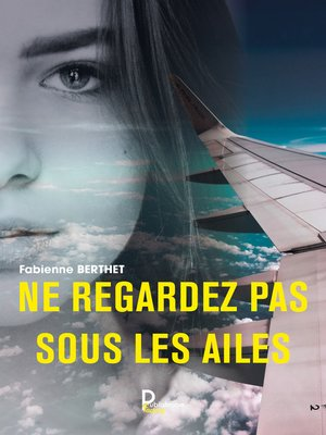 cover image of Ne regardez pas sous les ailes