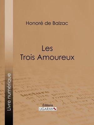 cover image of Les Trois Amoureux