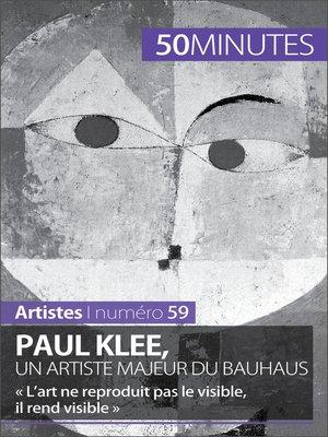 cover image of Paul Klee, un artiste majeur du Bauhaus