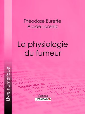 cover image of La Physiologie du fumeur