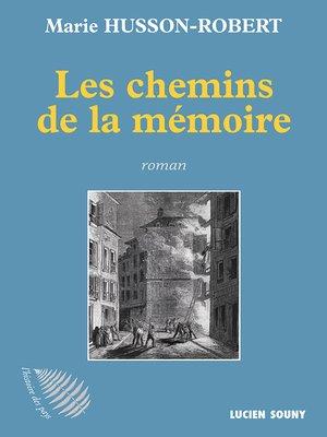 cover image of Les Chemins de la mémoire