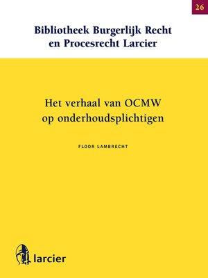 cover image of Het verhaal van OCMW op onderhoudsplichtigen