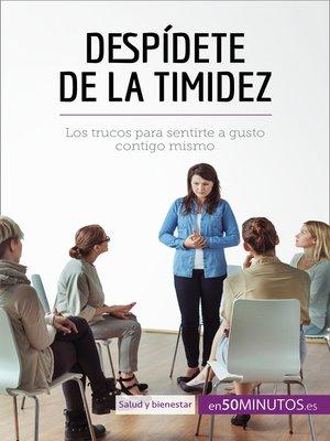 cover image of Despídete de la timidez
