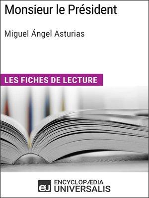 cover image of Monsieur le Président de Miguel Ángel Asturias