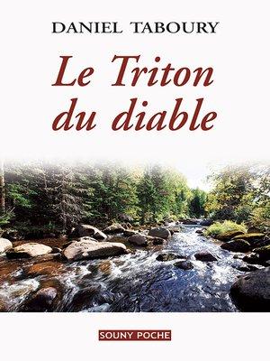 cover image of Le Triton du diable