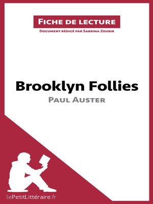 cover image of Brooklyn Follies de Paul Auster (Fiche de lecture)