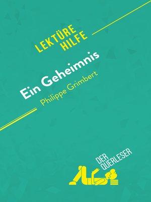 cover image of Ein Geheimnis von Philippe Grimbert (Lektürehilfe)