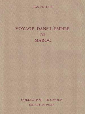 cover image of Voyage dans l'Empire de Maroc