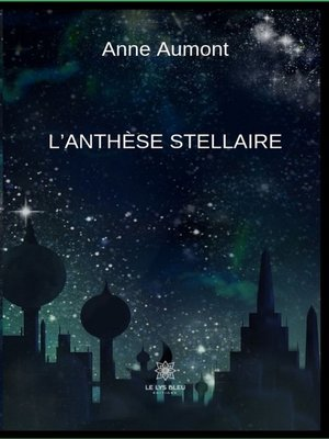 cover image of L'anthèse stellaire