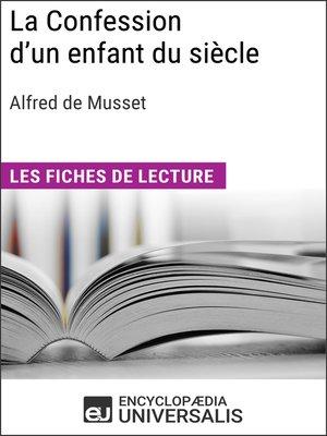 cover image of La Confession d'un enfant du siècle d'Alfred de Musset