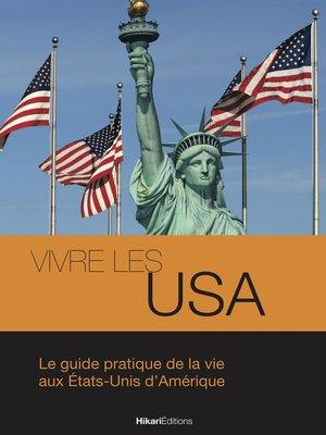 cover image of Vivre les USA
