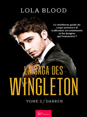 cover image of La Saga des Wingleton--Tome 2