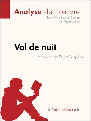 cover image of Vol de nuit d'Antoine de Saint-Exupéry (Analyse de l'oeuvre)